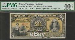 Brazil, 500 Reis Banknote, (1893), Extremely Fine Grade-PMG-EPQ, Cat#1-B-6337
