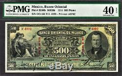 Mexico Banco Oriental 500 Pesos 1914 M465b Pick-S386b Extremely Fine PMG 40 EPQ