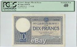 Morocco, Maroc 10 Francs1928 P#11b PCGS 40 Extremely Fine